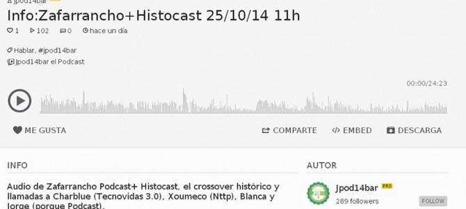 Info del directo de Zafarrancho e HistoCast en las JPod14Bar