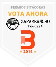Votar Zafarrancho Podcast en los Premios Bitácoras 2014