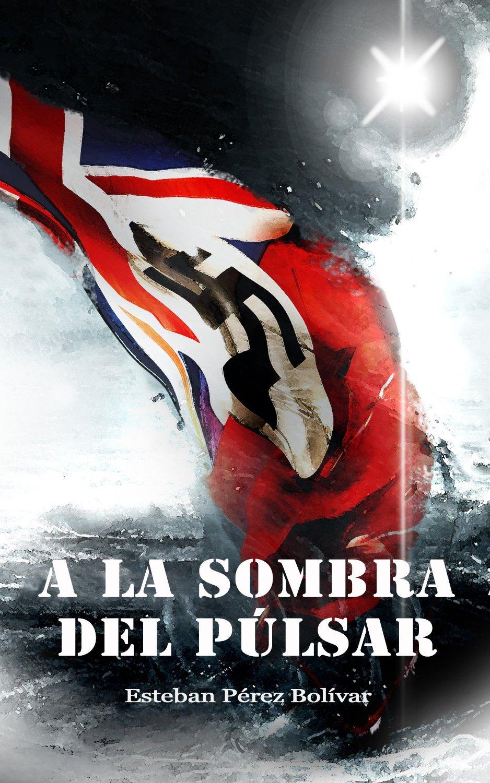 """Portada de la novela """"A la sombra del púlsar"""""""