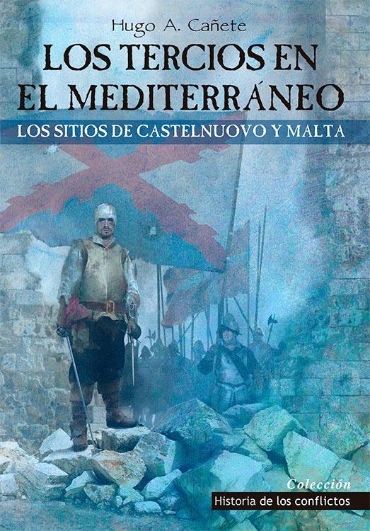 Comprar Los Tercios en el Mediterráneo