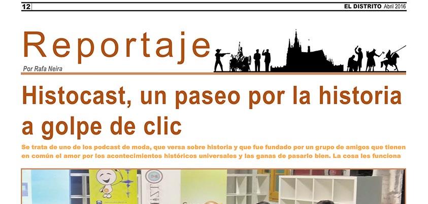 Cabecera del reportaje a HistoCast en El Distrito