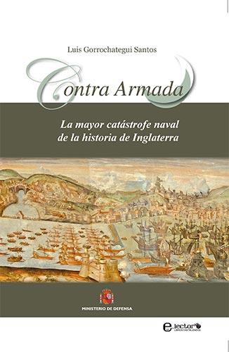 Libro Contra Armada de Luis Gorrochategui