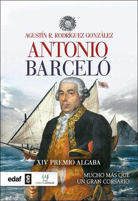 Libro Antonio Barceló: mucho más que un gran corsario