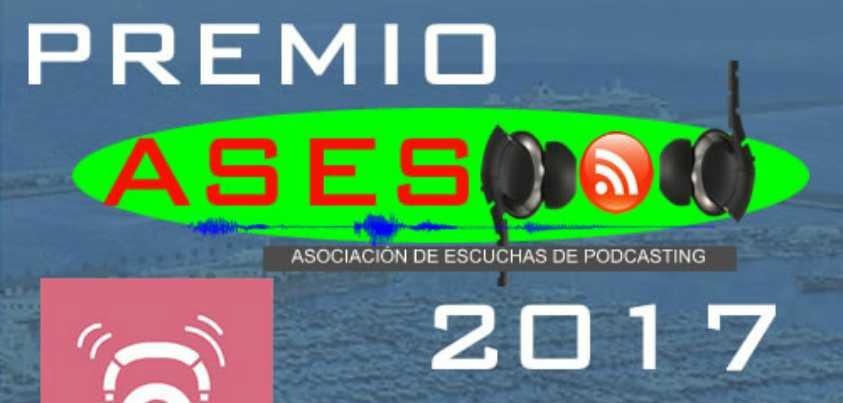 Premio ASESPOD al mejor podcast para los oyentes del 2017