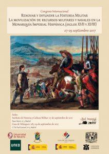 Cartel del Congreso Internacional Renovar y difundir la Historia Militar. La movilización de recursos militares y navales en la Monarquía Imperial Hispánica (siglos XVII y XVIII)