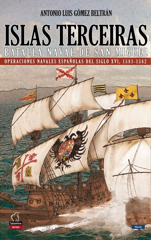 Portada del libro Islas Terceiras. Batalla de San Miguel